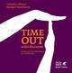 Timeout statt Burnout