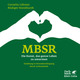 MBSR - Die Kunst, das ganze Leben zu umarmen
