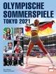 OLYMPISCHE SOMMERSPIELE TOKIO 2021