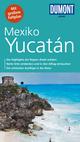 DuMont direkt Reiseführer Mexiko, Yucatán