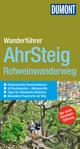 DuMont Wanderführer Ahrsteig, Rotweinwanderweg