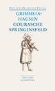 Courasche / Springinsfeld / Wunderbarliches Vogelnest I und II / Rathstübel Plutonis