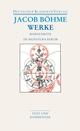Werke. Die Morgenröte im Aufgang / De Signatura Rerum