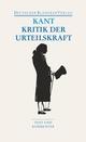 Kritik der Urteilskraft / Schriften zur Ästhetik und Naturphilosophie