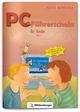 PC-Führerschein für Kinder - Schülerheft 2