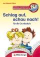 Schlag auf, schau nach!. Wörterbücher und Hefte für die Grundschule