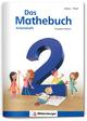 Das Mathebuch 2 - Arbeitsheft, Ausgabe Bayern