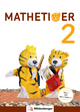 Mathetiger 2 - Schülerbuch, Neubearbeitung