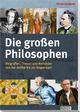 Die großen Philosophen