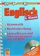 Englisch 6.Klasse: Grammatik, Rechtschreibung