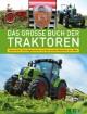 Das große Buch der Traktoren