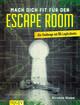 Mach dich fit für den Escape Room
