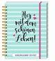 Her mit dem schönen Leben! - Schülerkalender 2021/2022