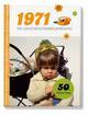1971 - Ein ganz besonderer Jahrgang
