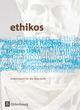 Ethikos - Arbeitsbuch für den Ethikunterricht - Allgemeine Ausgabe - Oberstufe