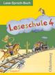 Leseschule 2-4, Lese-Sprach-Buch, Ausgabe E, alle Bundesländer außer Bayern, Gs, neu