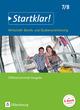 Startklar! - Wirtschaft/Berufs- und Studienorientierung, Differenzierende Ausgabe Baden-Württemberg