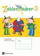 Zahlenzauber - Mathematik für Grundschulen - Allgemeine Ausgabe 2016