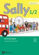 Sally - Englisch ab Klasse 1, Ausgabe Nordrhein-Westfalen (Neubearbeitung)