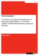 Governance through Europeanisation of Regional Administration? - A Network Analysis of Baden-Württemberg s European Strategy