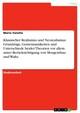 Klassischer Realismus und Neorealismus: Grundzüge, Gemeinsamkeiten und Unterschiede beider Theorien vor allem unter Berücksichtigung von Morgenthau und Waltz
