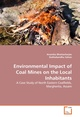 ENVIRONMENTAL IMPACT OF COAL MINES ON THE LOCAL INHABITANTS