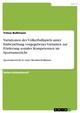 Variationen des Völkerballspiels unter Einbeziehung vorgegebener Varianten zur Förderung sozialer Kompetenzen im Sportunterricht