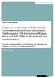 Corporate Social Irresponsibility / Soziale Unverantwortlichkeit von Unternehmen - Validierung des CSIR-Inventars von Wagner, Bicen und Hall (2008) in Deutschland und Großbritannien