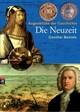 Augenblicke der Geschichte - Die Neuzeit