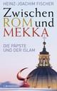 Zwischen Rom und Mekka