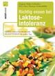 Richtig essen bei Laktoseintoleranz