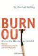 Burn-out - Wenn die Maske zerbricht