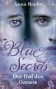 Blue Secrets - Der Ruf des Ozeans