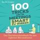 100 Tricks, um in Meetings schlau zu wirken