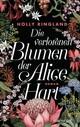 Die verlorenen Blumen der Alice Hart