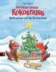 Der kleine Drache Kokosnuss - Weihnachten auf der Dracheninsel