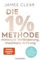 Die 1%-Methode - Minimale Veränderung, maximale Wirkung