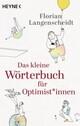 Das kleine Wörterbuch für Optimist