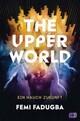 The Upper World - Ein Hauch Zukunft