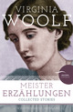 Virginia Woolf - Meistererzählungen / Collected Stories