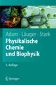 Physikalische Chemie und Biophysik