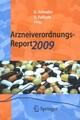 Arzneiverordnungs-Report 2009