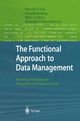 The Functional Approach to Data Management