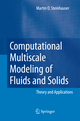 Computational Multiscale Modeling of Fluids and Solids