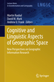 Cognitive and Linguistic Aspects of Geographic Space