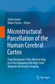 Microstructural Parcellation of the Human Cerebral Cortex