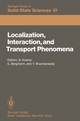 Localization, Interaction, and Transport Phenomena