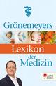 Grönemeyers Lexikon der Medizin