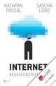 Internet: Segen oder Fluch