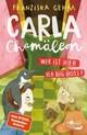 Carla Chamäleon: Wer ist hier der Big Boss?